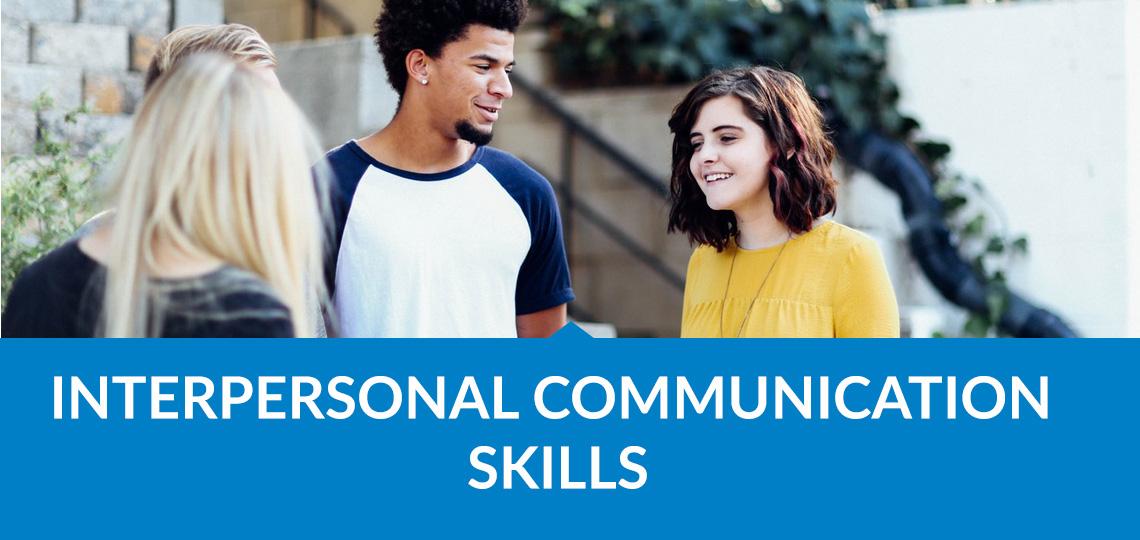 interpersonal commu skills